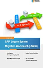 SAP Legacy System Migration Workbench (LSMW)