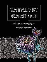Catalyst Gardens