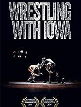 wrestling with iowa documentary