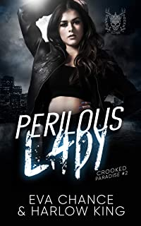 Perilous Lady: An Enemies to Lovers Gang Romance (Crooked Paradise Book 2)