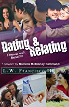 Dating & Relating: Friends with Benefits