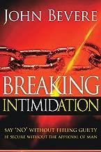 Breaking Intimidation: Say