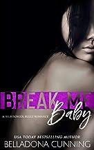 Break Me, Baby: A High School Bully Romance (Silver Creek