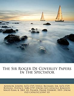 The Sir Roger de Coverley Papers in the Spectator