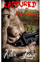 Captured (Hunted Love Book 3) Kindle Edition