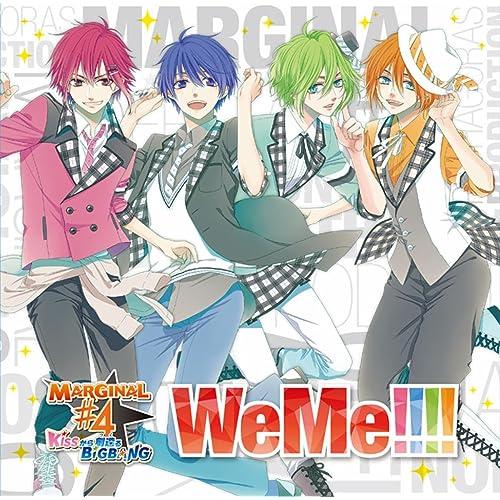 TVアニメ「MARGINAL#4 KISSから創造(つく)るBig Bang」OP主題歌「WeMe!!!!」