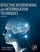 Effective Interviewing and Interrogation Techniques                                              best Interviewing Books