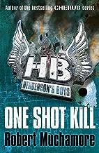 One Shot Kill: Book 6 (Henderson`s Boys)