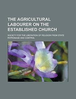 The Agricultural Labourer on the Established Church