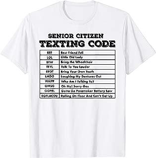Senior Citizen Texting Code Shirt T-Shirt