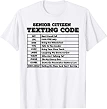 Senior Citizen Texting Code Shirt T-Shirt