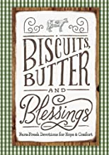 Biscuits, Butter and Blessings