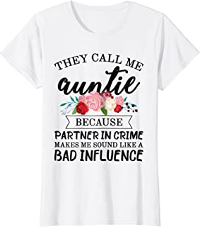 They Call Me Auntie Partner In Crime - Aunt T-shirt From Kid