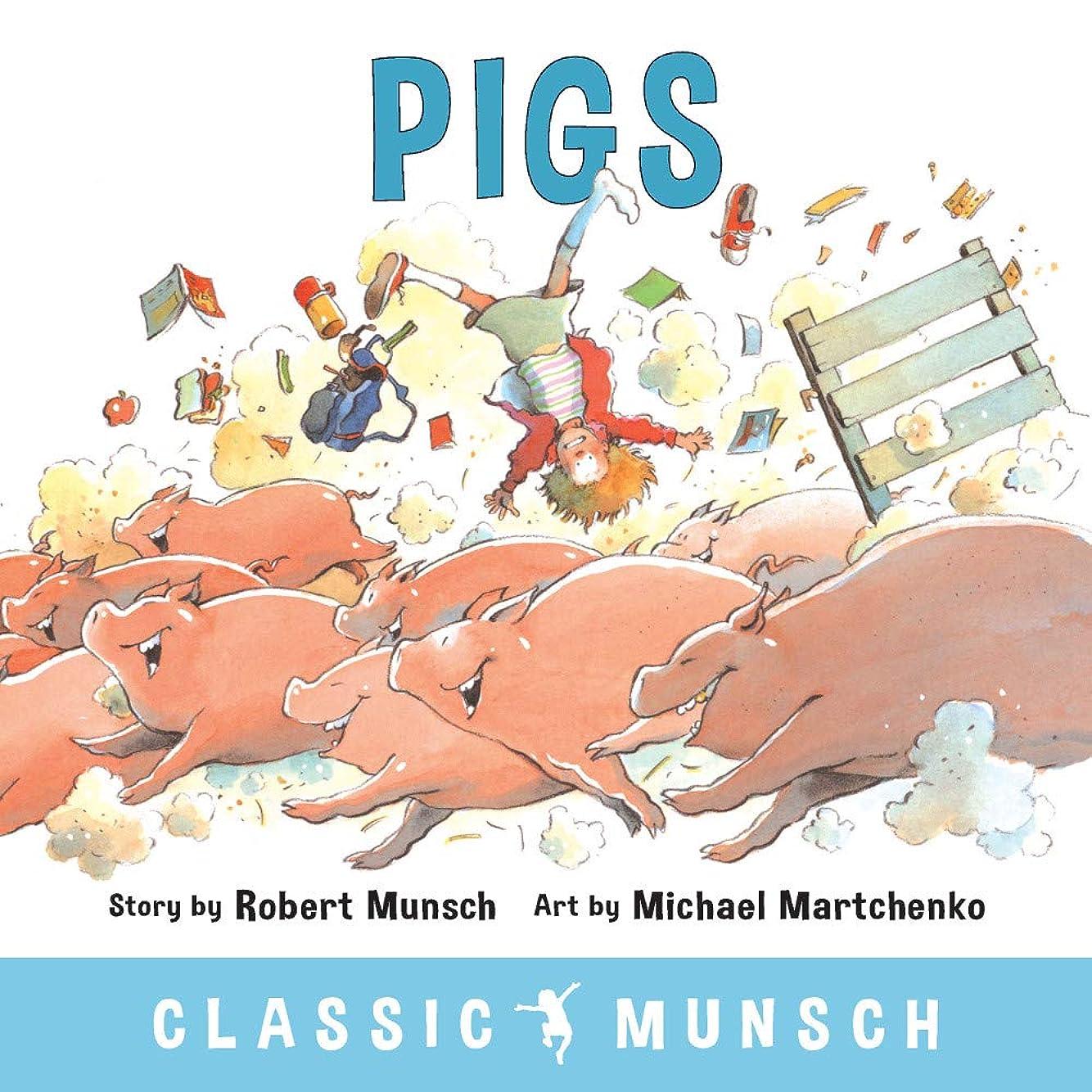 プロトタイプ定規インストールPigs (Classic Munsch) (English Edition)