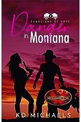 Danger In Montana: Brotherhood Protectors World (Guardians of Hope Book 9) Kindle Edition