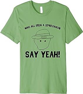 Who All Seen a Leprechaun Sketch Shirt