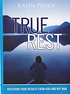 True Rest - Receiving Your Results From God and Not Man
