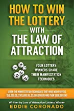 How To Win The Lottery With The Law Of Attraction: Four Lottery Winners Share Their Manifestation Techniques (Manifest You...