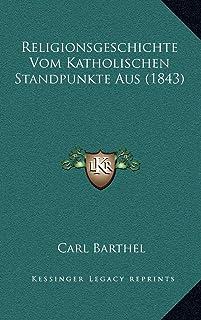 Religionsgeschichte Vom Katholischen Standpunkte Aus (1843)