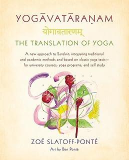 Yogavataranam: The Translation of Yoga: A New Approach to