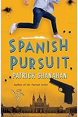 Spanish Pursuit (Pursuit Series Book 4) Kindle Edition