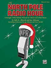 The North Pole Radio Hour: A Swingin' 1940s Holiday Musical for Unison and 2-part Voices