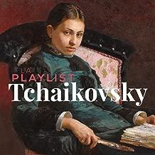 La Playlist Tchaikovsky