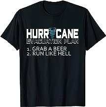 Funny Hurricane T-Shirt Hurricane Evacuation Plan Grab Beer