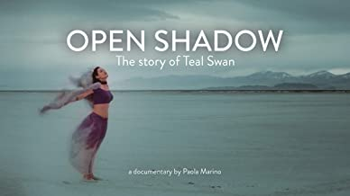 Open Shadow: The Story of Teal Swan