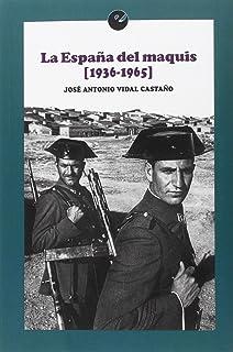 La España del maquis (1936-1965)