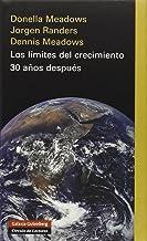 Los Limites Del Crecimiento/ Limits to Growth: 30 Anos Despues/ The 30 Year Update