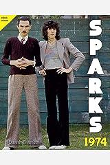 Sparks 1974 Kindle Edition