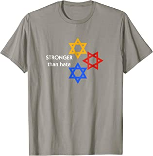 Stronger Than Hate TShirt Love greater than T-Shirt