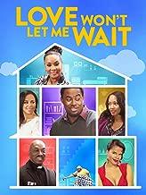 Best love won't let me wait movie Reviews