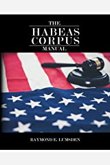 The Habeas Corpus Manual Kindle Edition