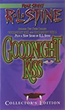The Goodnight Kiss Collectors Edition (Fear Street , Includes 2 Super Chillers Goodnight kiss and Goodnight Kiss 2 )