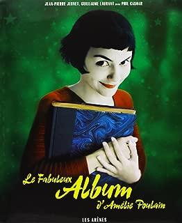 Le Fabuleux Album d'Amélie Poulain