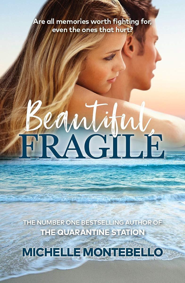 ランク起訴する遮るBeautiful, Fragile (English Edition)