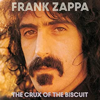 Best frank zappa the crux of the biscuit Reviews
