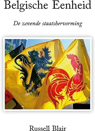 Belgische Eenheid: De zevende staatshervorming