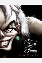 Evil Thing (Volume 7) (Villains) Kindle Edition