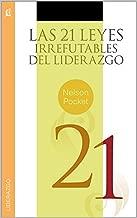 Las 21 Leyes Irrefutables del Liderazgo de John Maxwell (Spanish Edition)