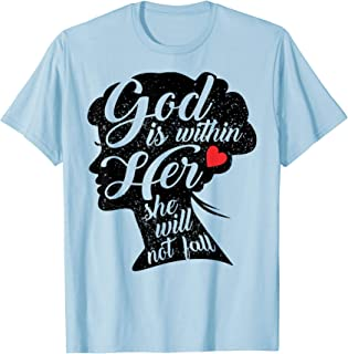 God is Within Her She Will Not Fall Shirt Empowered Women