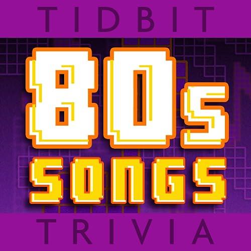Années 80 Chanson - Friandise Trivia