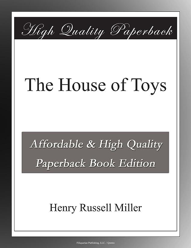 衝動先住民アロングThe House of Toys