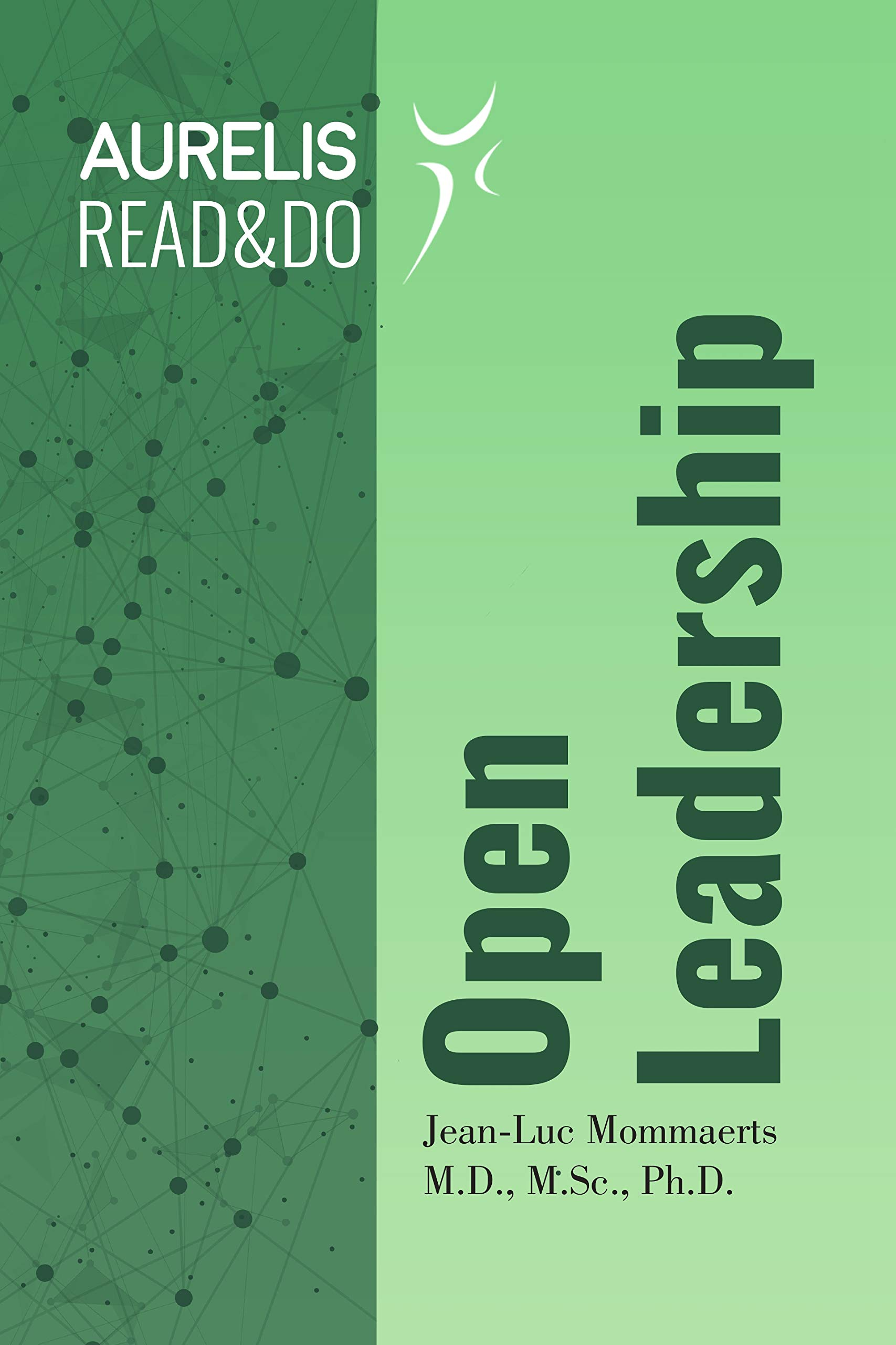 Open Leadership (Read&Do Book 1)