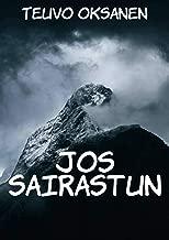 Jos sairastun (Finnish Edition)