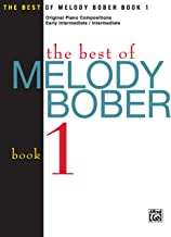 The Best of Melody Bober, Bk 1: Original Piano Compositions