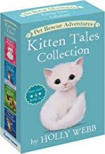 Pet Rescue Adventures Kitten Tales Collection: Purr-fect 4 Book Set: The Homeless Kitten; Lost in the Snow; The Curious Ki...