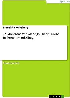 """""""A Moncton"""" von Marie-Jo Thério. Chiac in Literatur und Alltag. (German Edition)"""